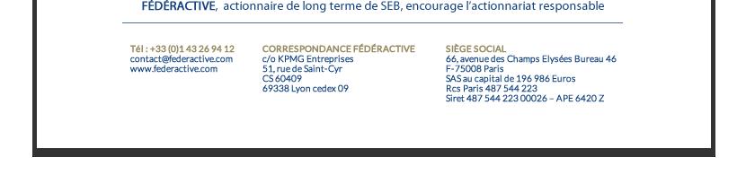 FÉDÉRACTIVE, actionnaire de long terme de SEB encourage l'actionnariat impliqué et responsable.
